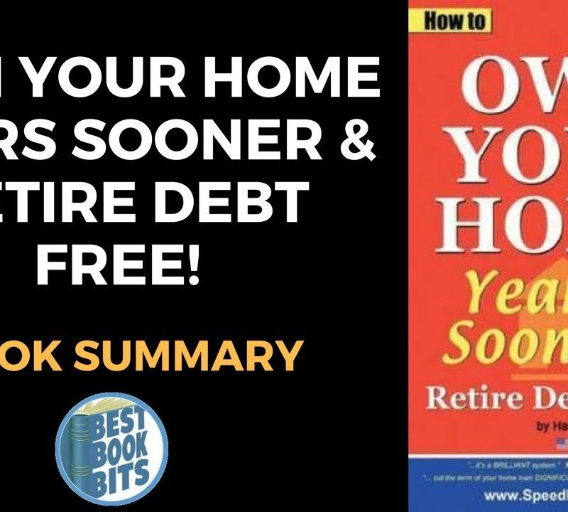 How to Own Your Home Years Sooner & Retire Debt Free Australian Edition (Mortgage Acceleration) by Harj Gill