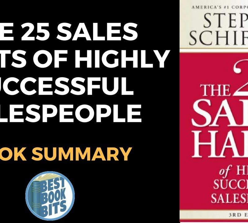 The 25 Sales Habits of Highly Successful Salespeople by Stephen Schiffman