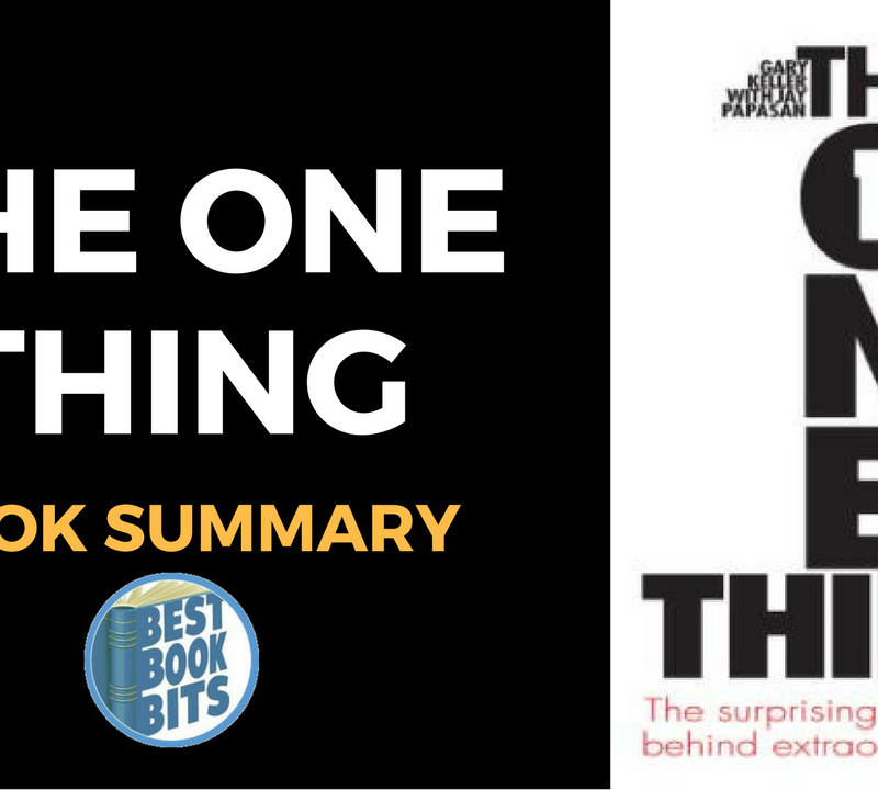 The ONE Thing by Gary W. Keller