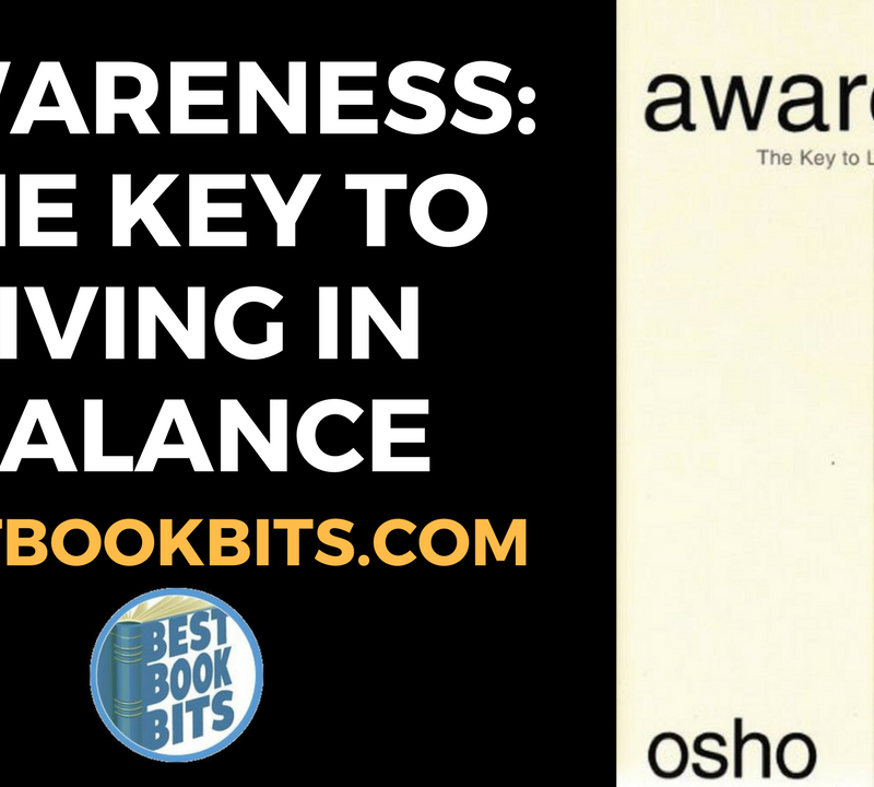 Awareness The Key to living in Balance by Osh