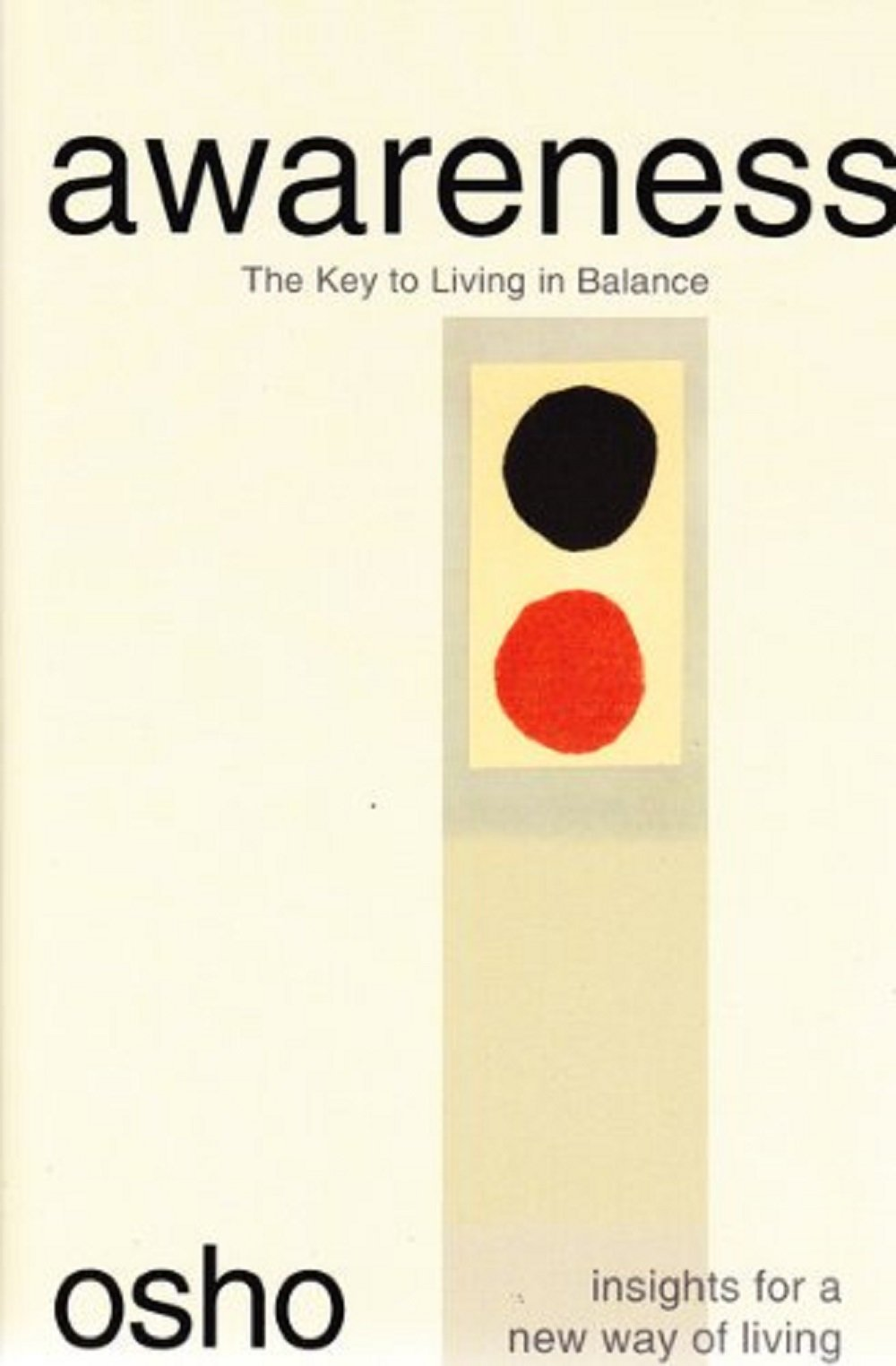 Awareness The Key To Living In Balance Osho Book