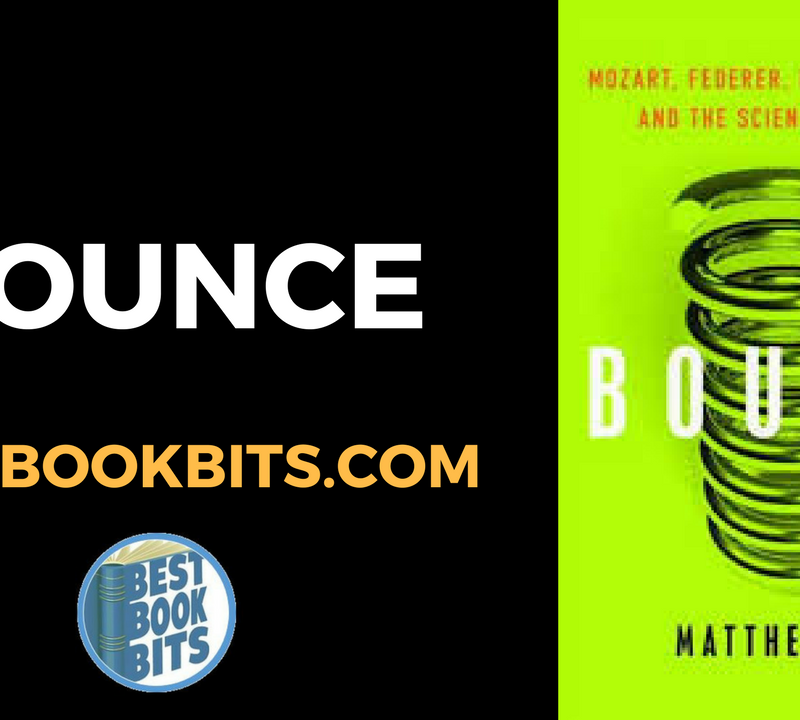 Bounce – The science of success by Matthew Syed