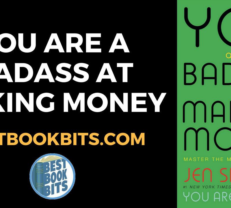 You Are a Badass at Making Money by Jen Sincero.