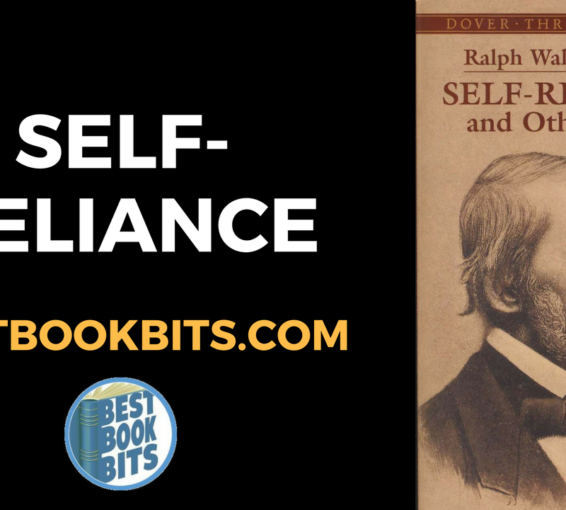 Self-Reliance by Ralph Waldo Emerson