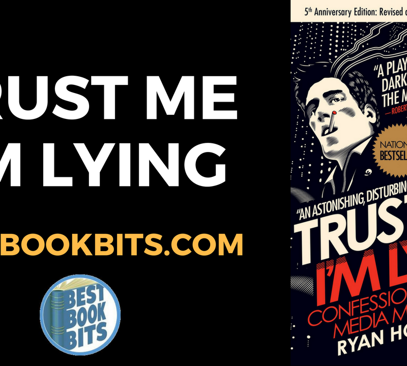 Trust Me I'm Lying - Ryan Holiday