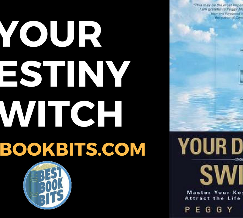 Your Destiny Switch by Peggy McColl