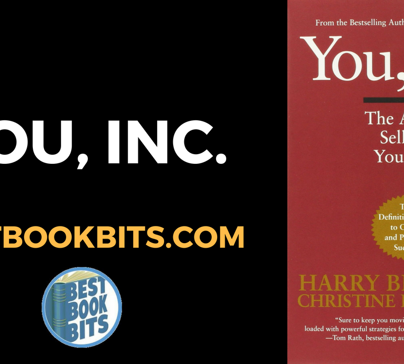 You, Inc - The Art of Selling Yourself - by Harry Beckwith