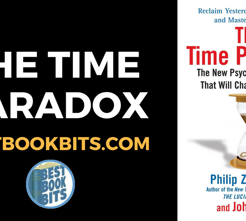 The Time Paradox - by Philip Zimbardo and John Boyd