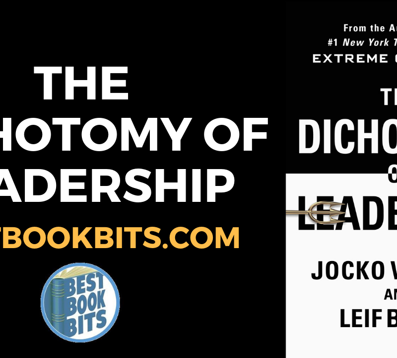 The Dichotomy Of Leadership