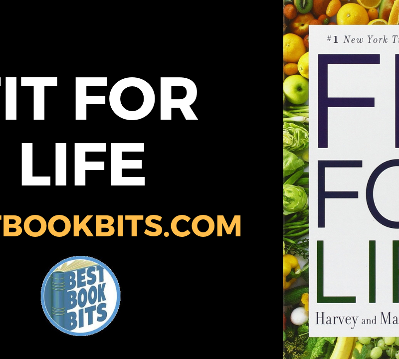 Fit for Life by Harvey Diamond summary