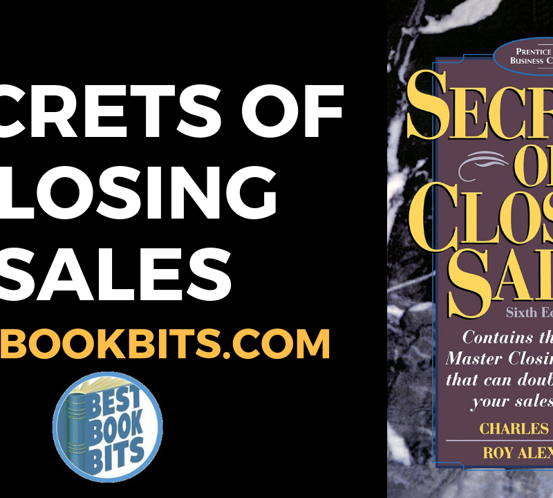 Secrets of Closing Sales by Charles Roth.