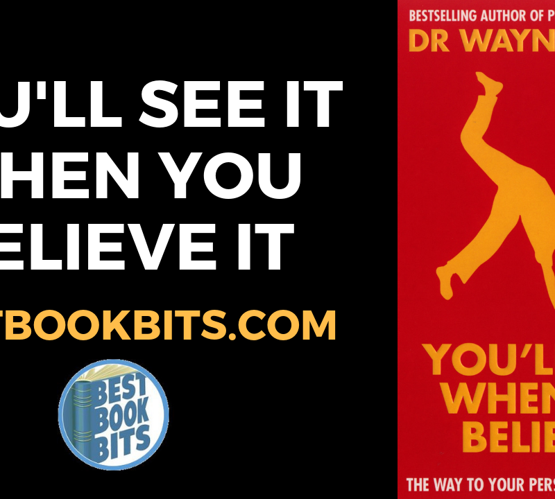 YOU'LL SEE IT WHEN YOU BELIEVE IT By Dr. Wayne W. Dyer