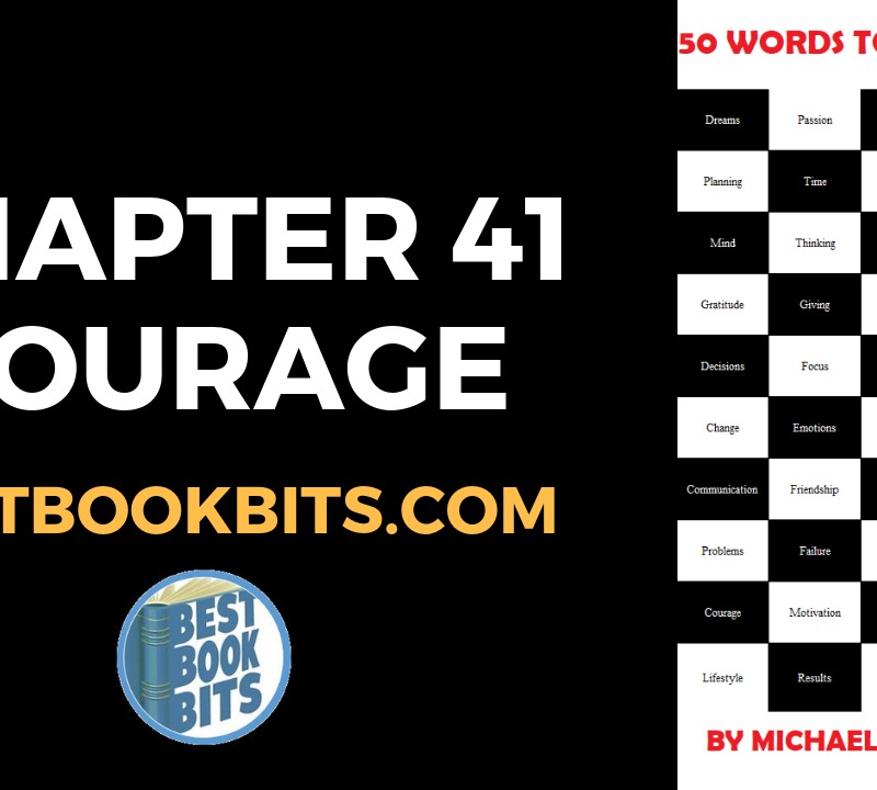 CHAPTER 41 COURAGE