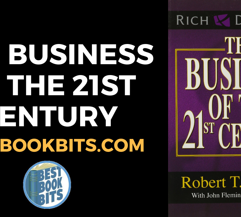 the Business of the 21st Century by Robert Kiyosaki