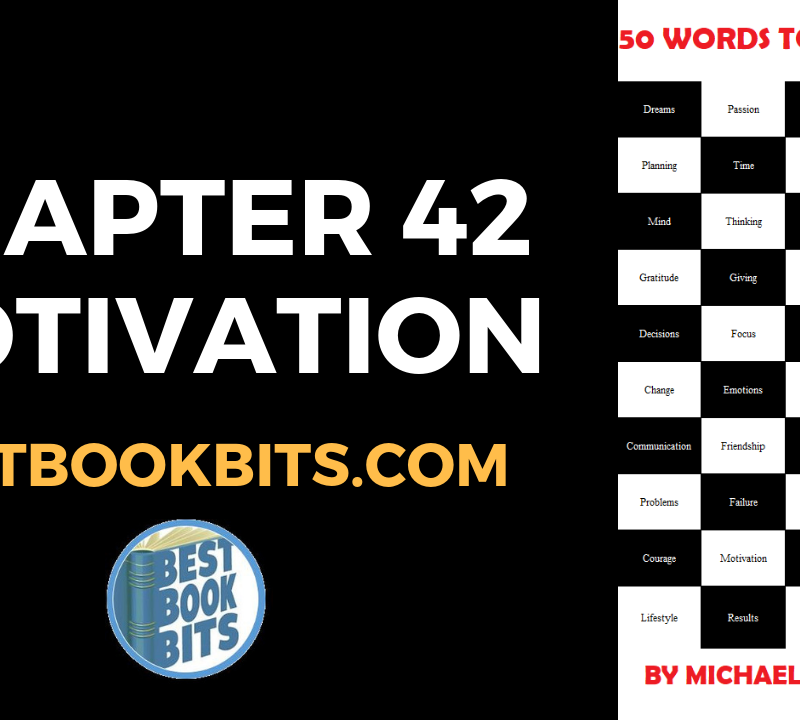 CHAPTER 42 MOTIVATION