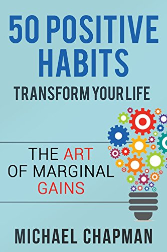 50 POSITIVE HABITS TO TRANSFORM YOUR LIFE