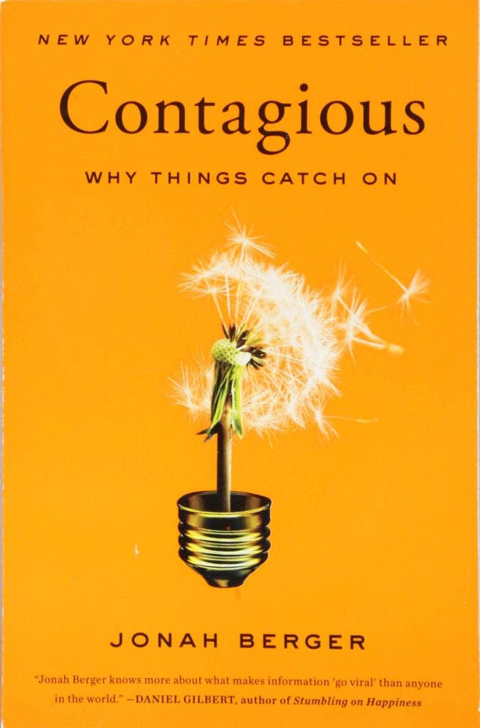 contagious Why Things Catch On By Jonah Berger