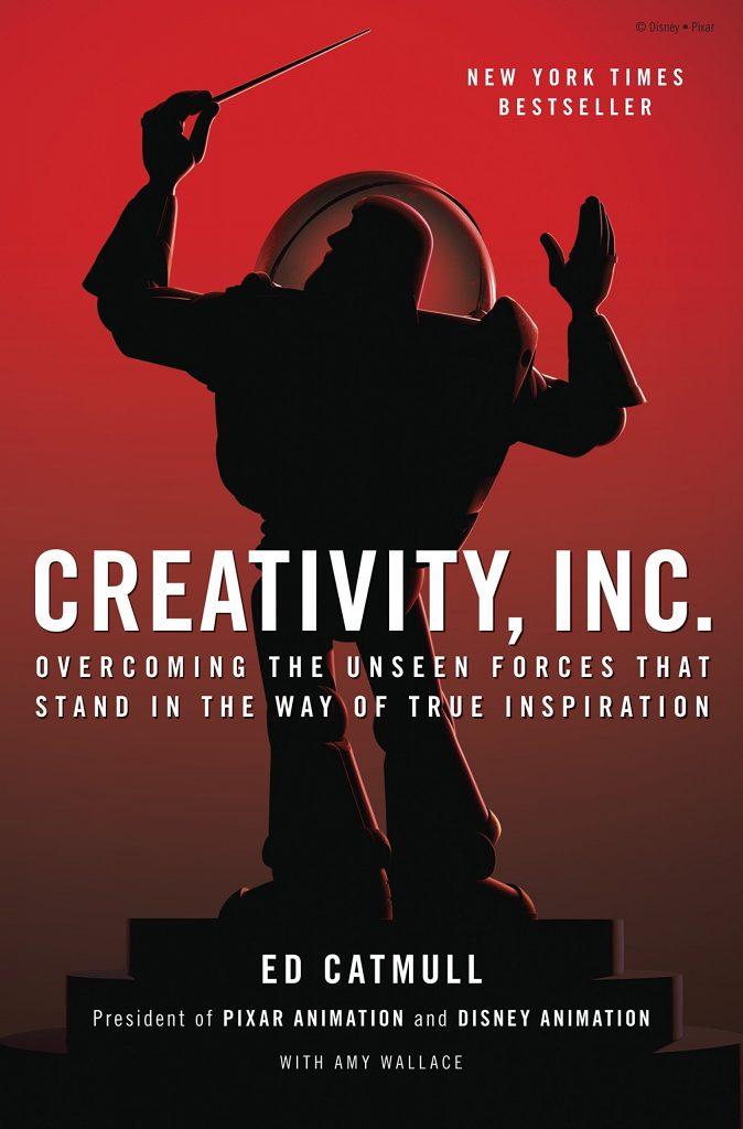 Creativity INC By Ed Catmull