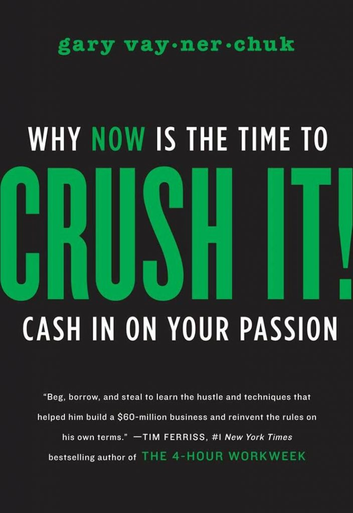 Crushing It By Gary Vaynerchuk