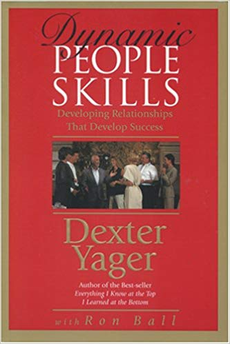 Dyanamic People Skills Dexter Yager