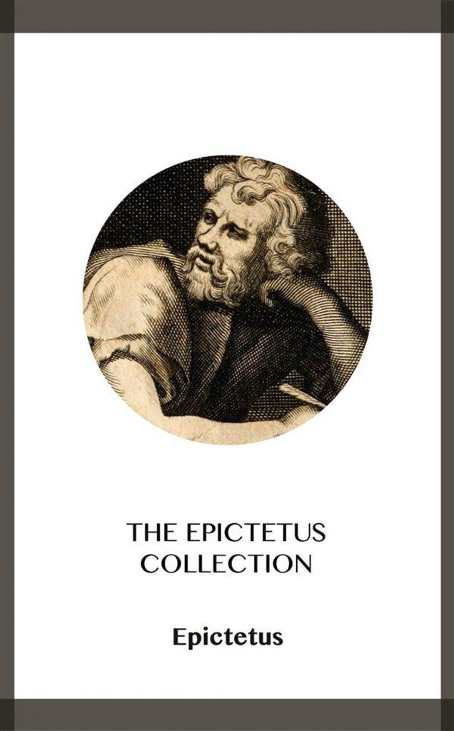 THE EPICTETUS COLLECTION