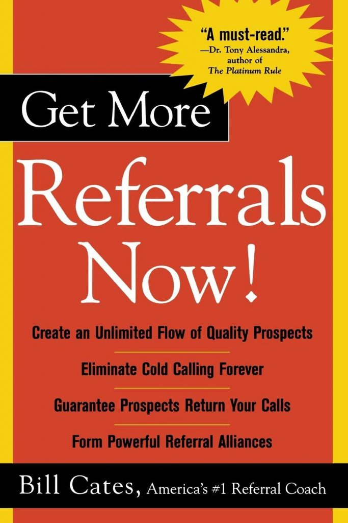 GET MORE REFERRALS NOW BILL CATES -
