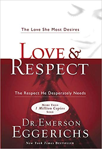 LOVE AND RESPECT BY DR EMERSON EGGERICHS