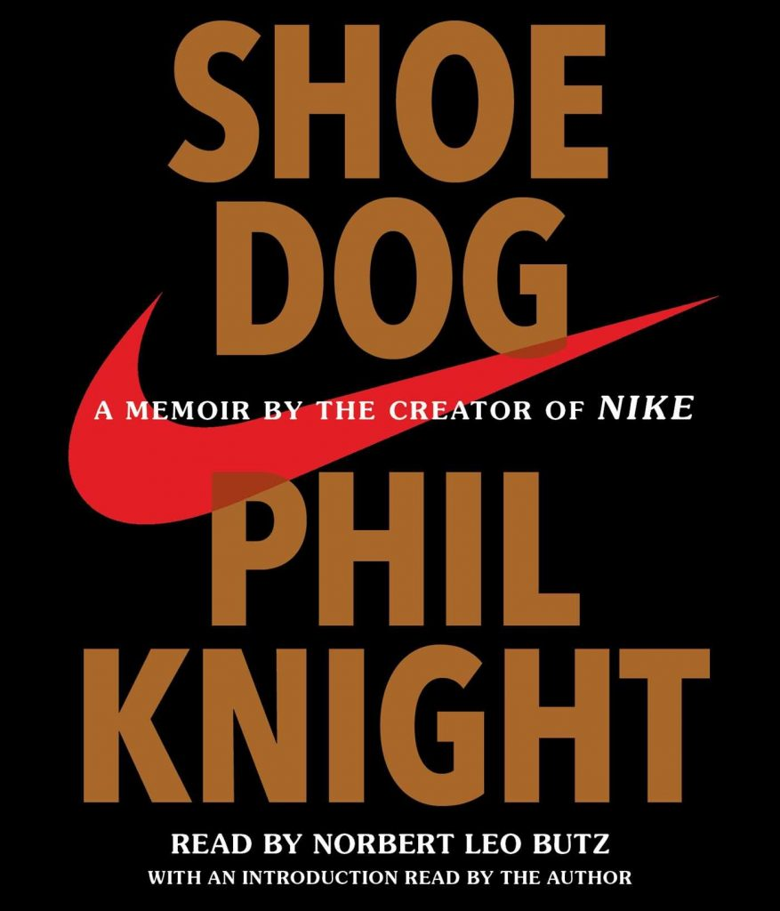 SHOE DOG BY PIL KNIGHT