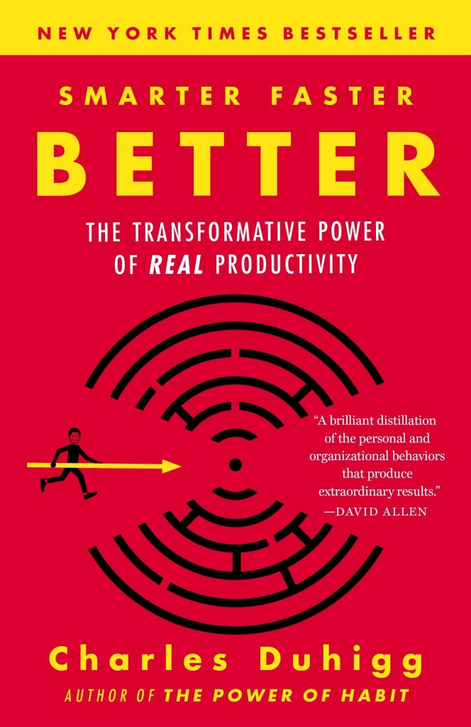 SMARTR FASTER BETTER BY CHARLES DUHIGG