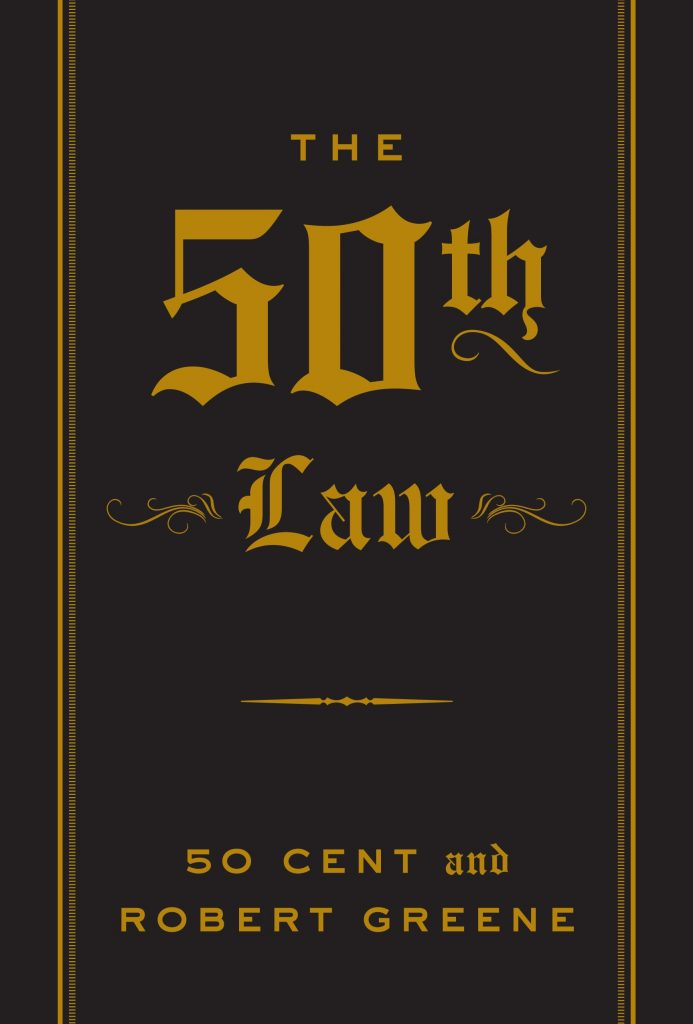 THE 50TH LAW BY 50 CENT AND ROBERT GREEN