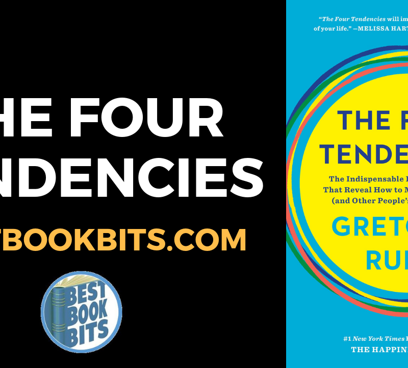 THE FOUR TENDENCIES By Gretchen Rubin.