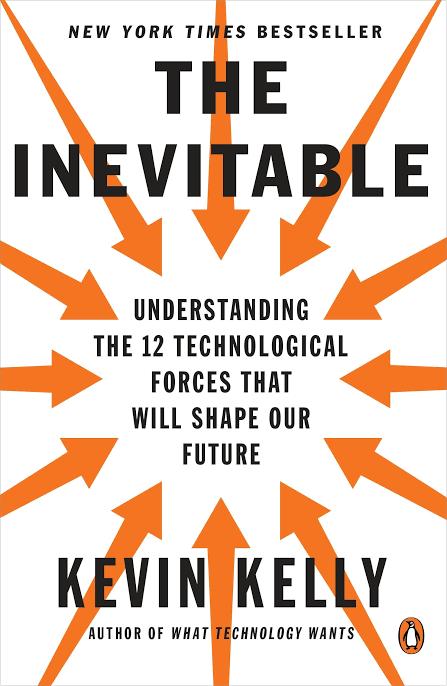 THE INEVITABLE UNDERSTANDING BY KEVIN KELLY
