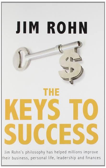 THE KEYS TO SUCCESS BY JIM ROHN