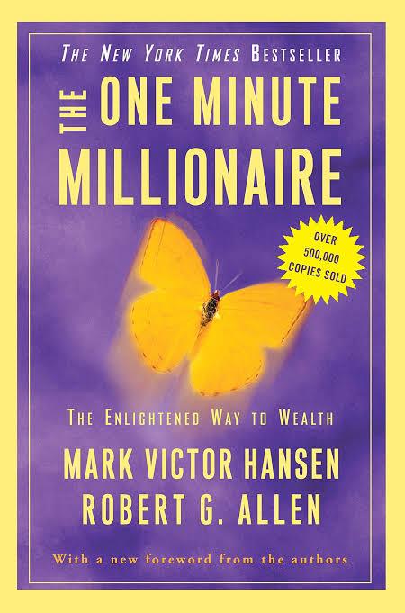 THE ONE MINUTE MILLIONAIRE BY MARK VICTOR HANSEN & ROBERT ALLEN