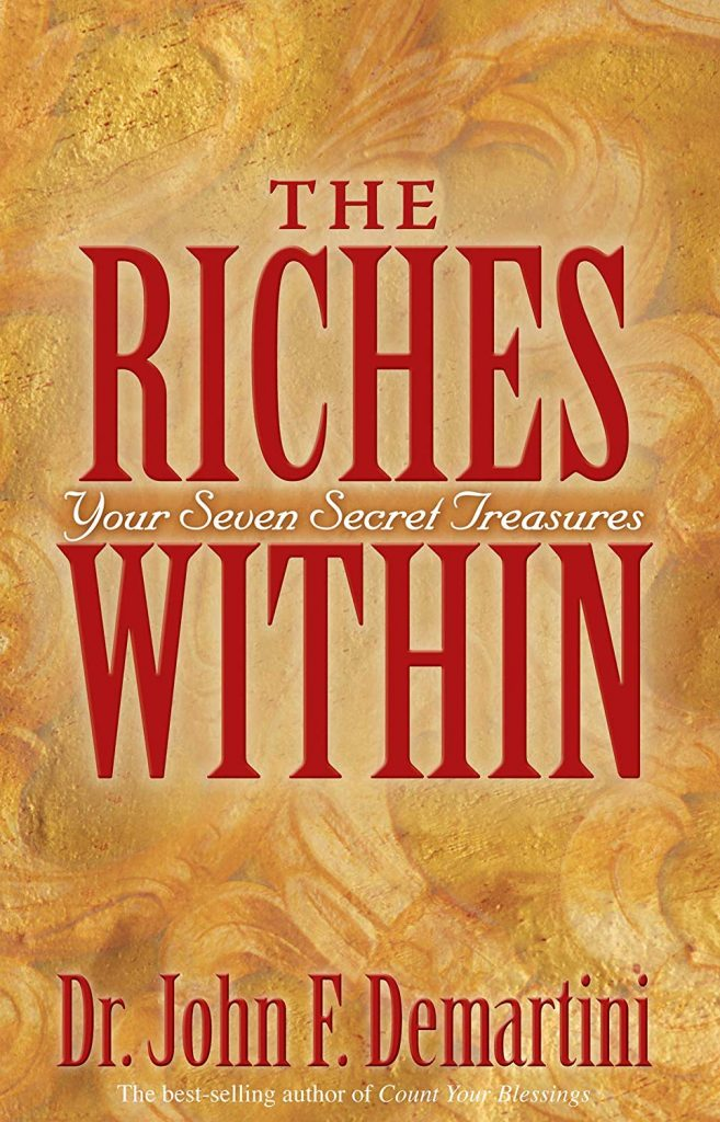 THE RICHES WITHIN BY JOHN DEMARTINI
