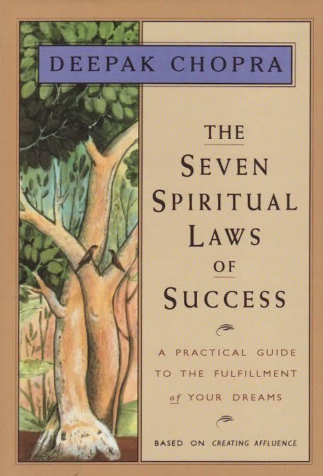 THE SEVEN SPIRITUAL LAWS OF SUCCESS DEEPAK CHOPRA