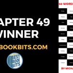 CHAPTER 49 WINNER