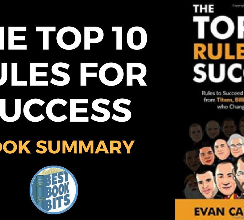 The Top 10 Rules for Success by Evan Carmichael