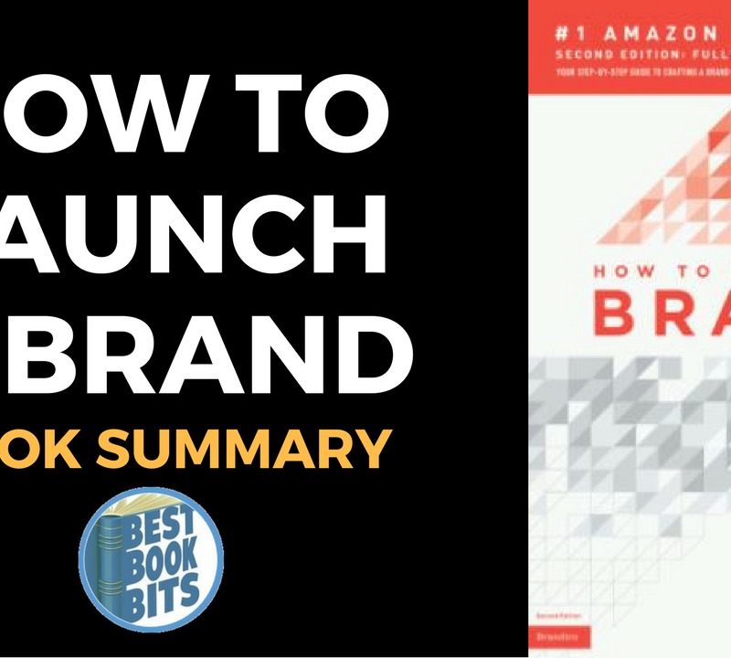 How to Launch a Brand (2nd Edition): Your Step-By-Step Guide to Crafting a Brand by Fabian Geyrhalter