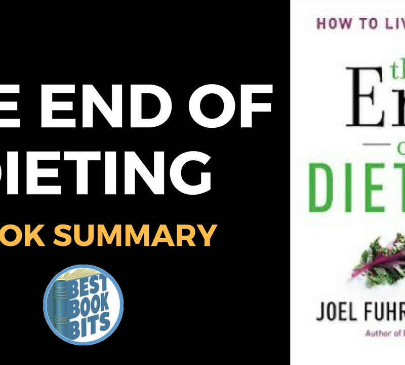 The End of Dieting by Joel Fuhrman