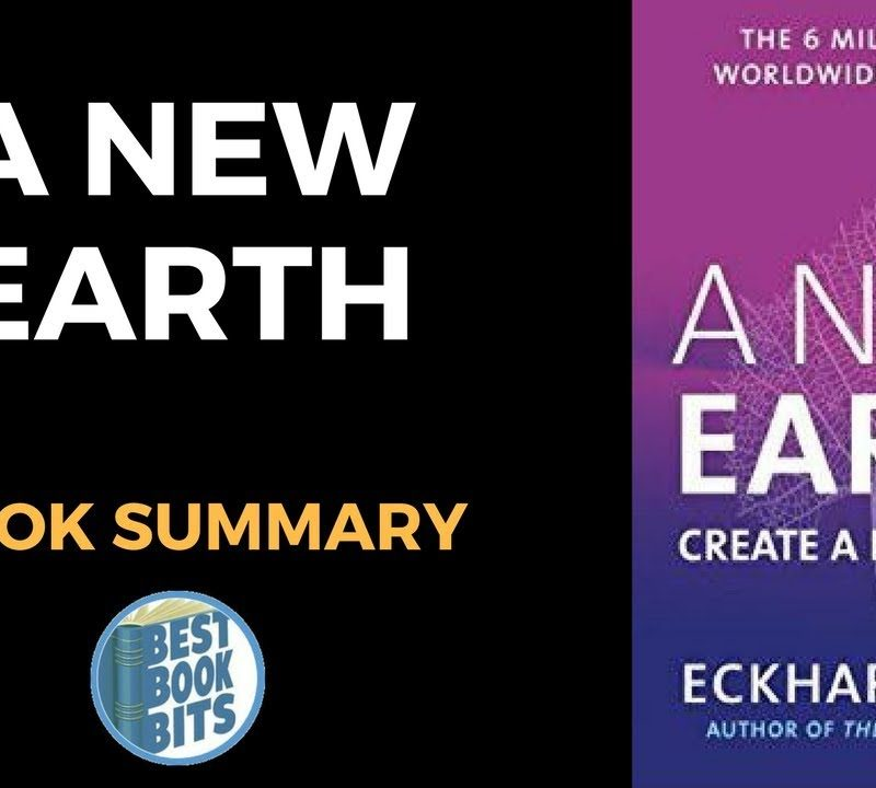 A New Earth Awakening to Your Life's Purpose by Eckhart Tolle