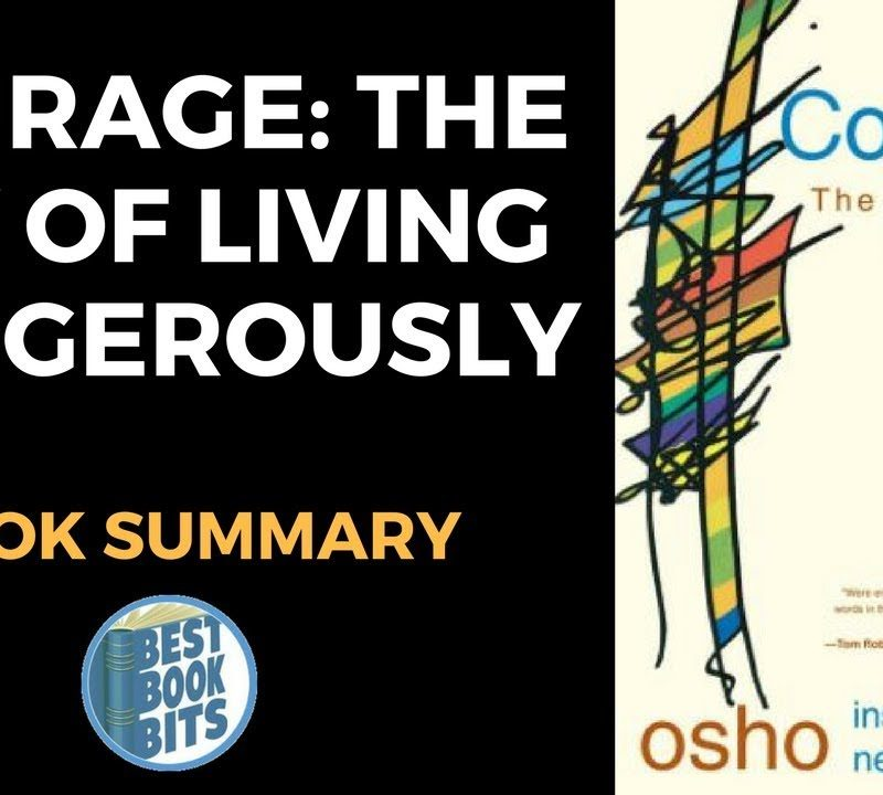 Courage The Joy of Living Dangerously by Osho