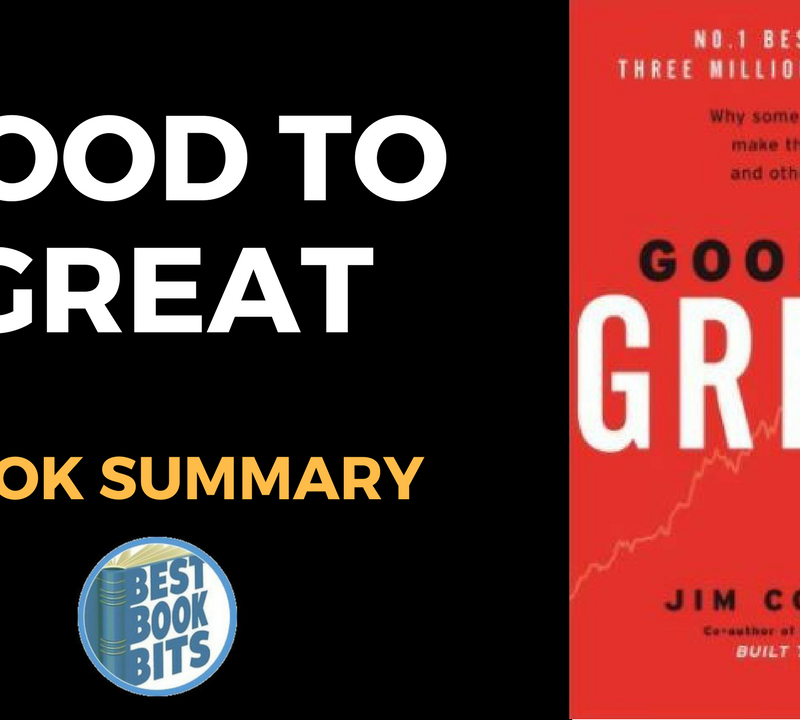 Good to Great Why Some Companies Make the Leap...and Others Don't by James C. Collins
