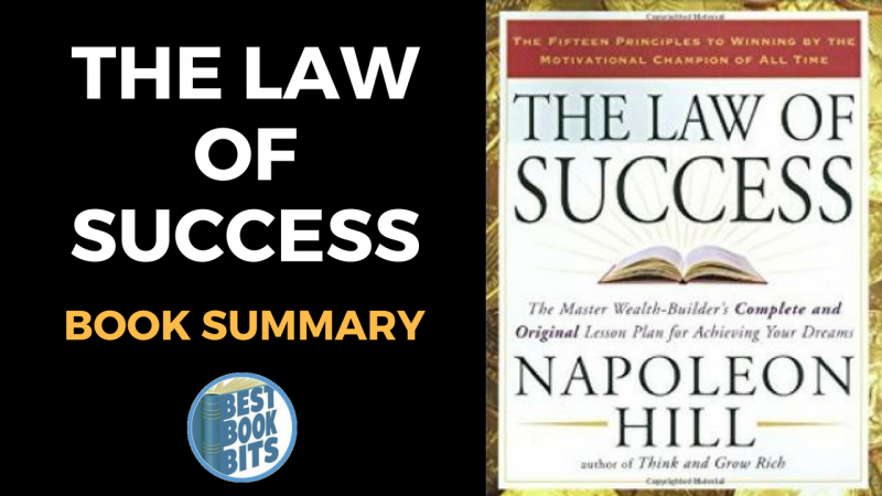 Napoleon Hill: The Law of Success Book Summary ...