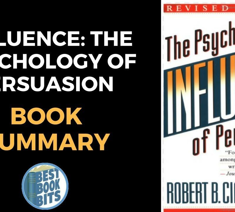 The Psychology of Influence by Robert Cialdini