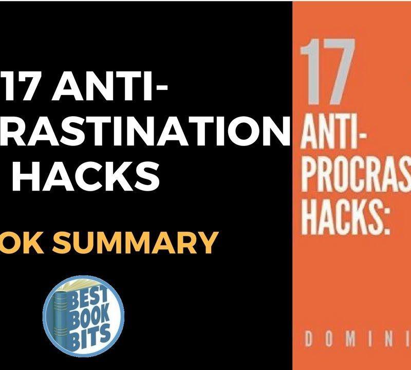 17 Anti-Procrastination Hacks by Dominic Mann