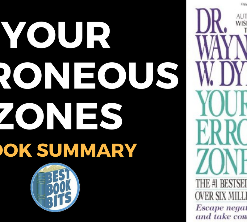 Your Erroneous Zones by Wayne Dyer