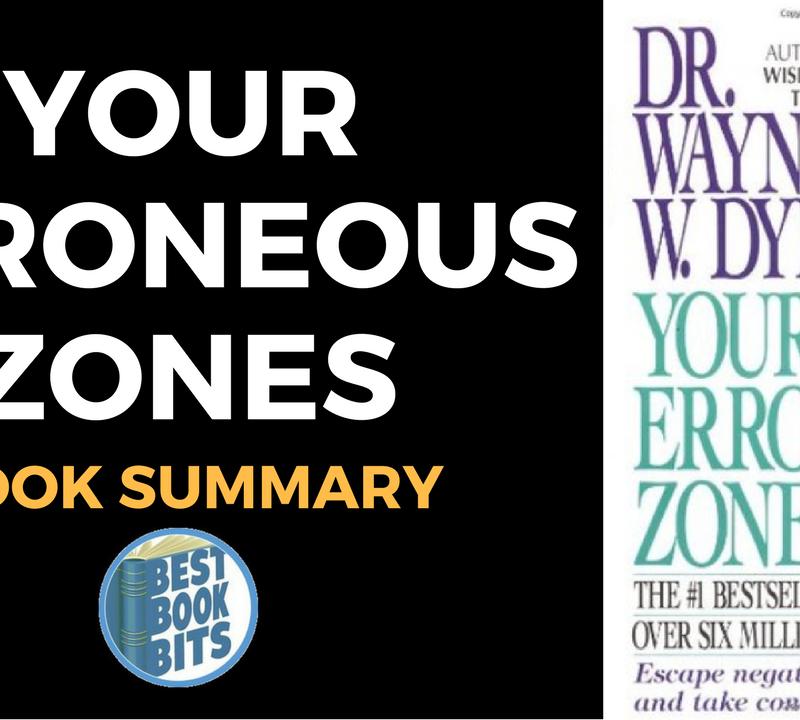 Your Erroneous Zones by Wayne Dyer