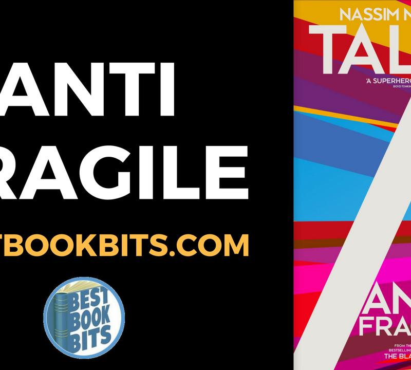 Antifragile by Nassim Nicholas Taleb