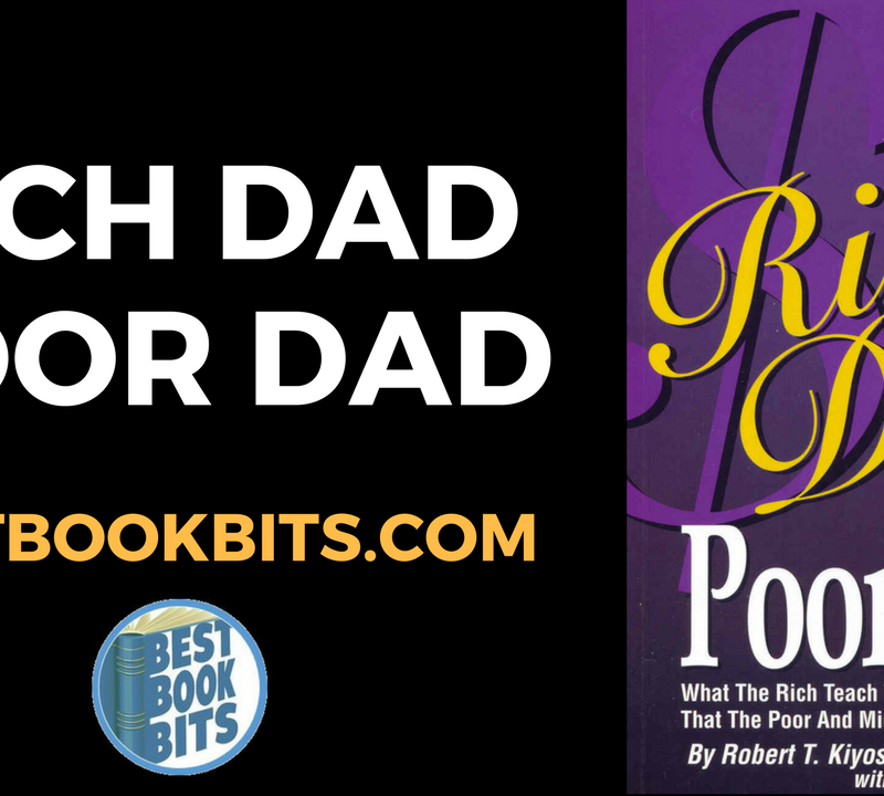 Rich Dad Poor Dad by Robert Kiyosaki.